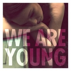 Fun Ft. Janelle Monae - We Are Young Lyrics